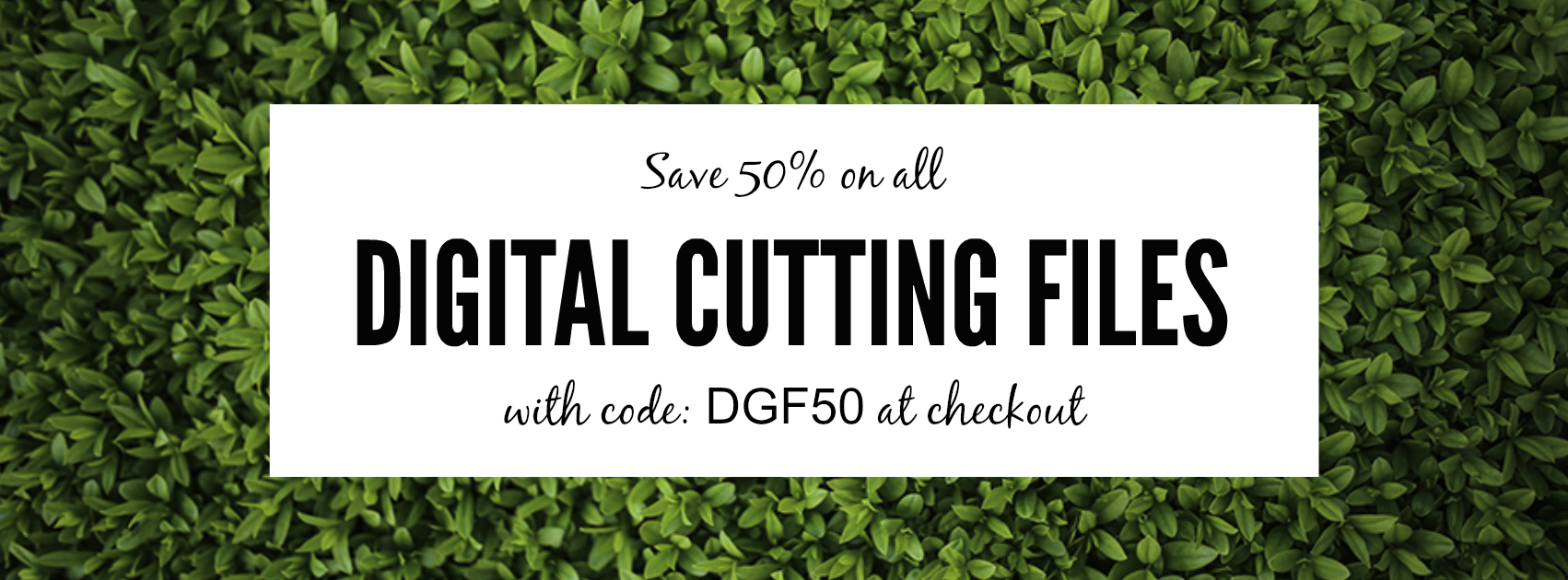 SHOP ALL DIGITAL FILES NOW